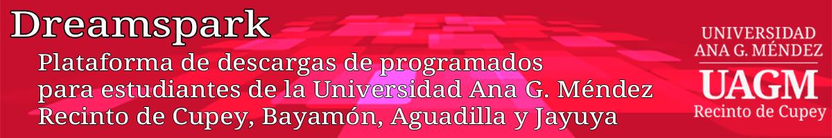 Universidad Ana G. Méndez- Recinto Cupey -- Microsoft Imagine Premium