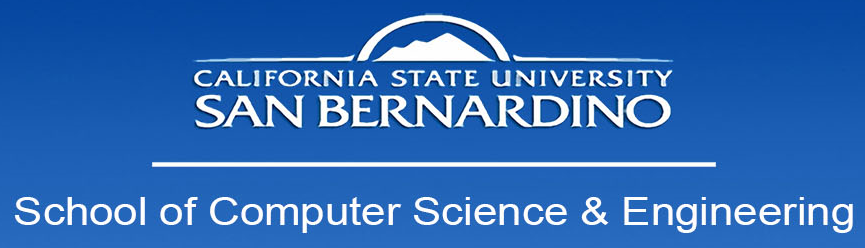 CSUSB - School of Computer Science and Engineering